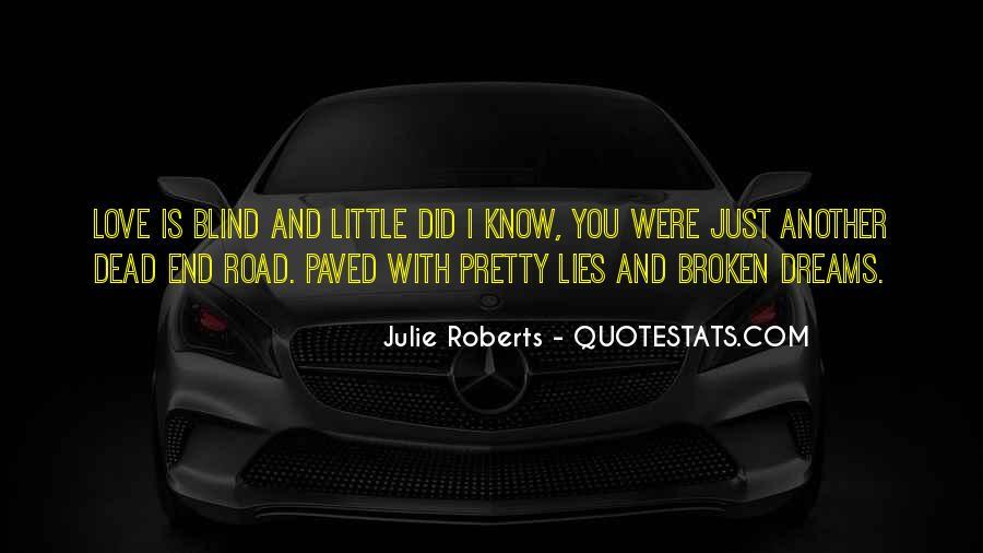 Julie Roberts Quotes #1640966