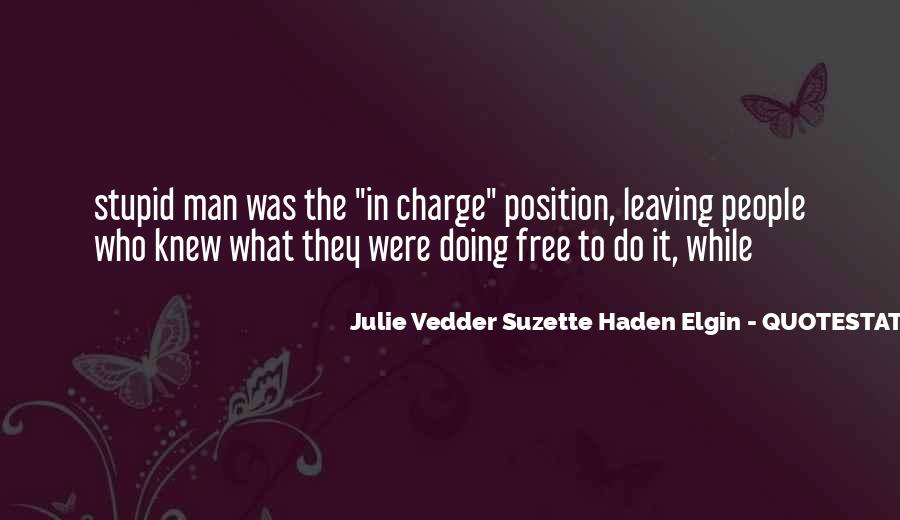 Julie Vedder Suzette Haden Elgin Quotes #376403