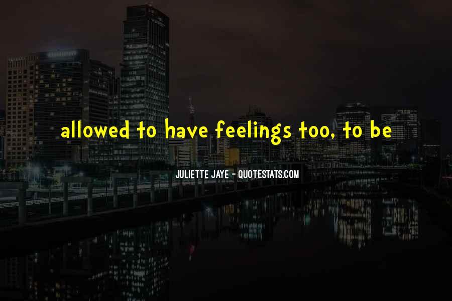 Juliette Jaye Quotes #1423376