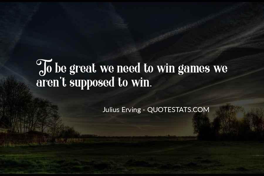 Julius Erving Quotes #1025009