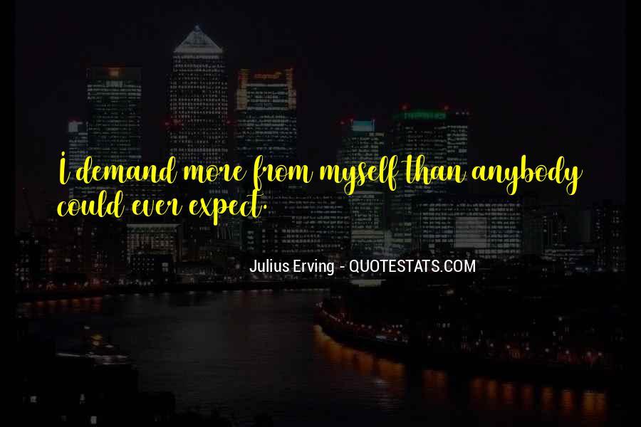 Julius Erving Quotes #1153170