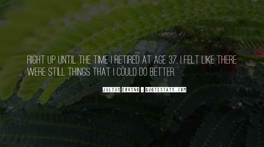 Julius Erving Quotes #1229121