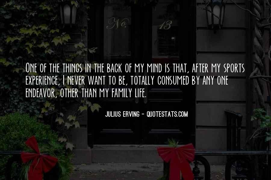 Julius Erving Quotes #1489463