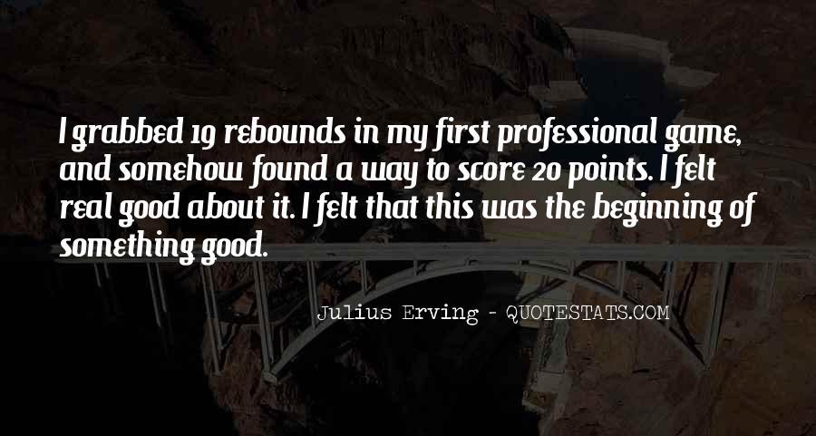 Julius Erving Quotes #1674357