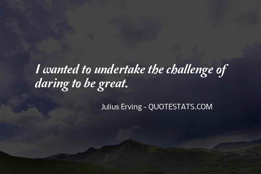 Julius Erving Quotes #1720423