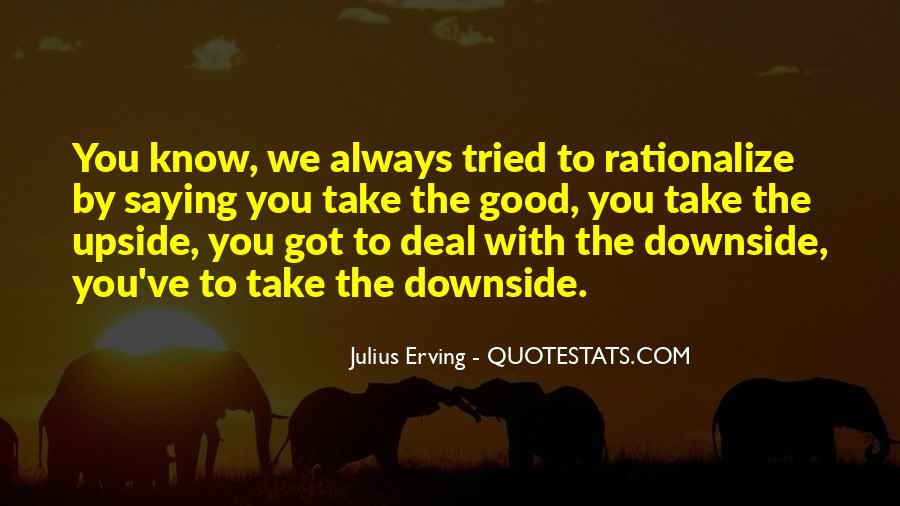 Julius Erving Quotes #1757790