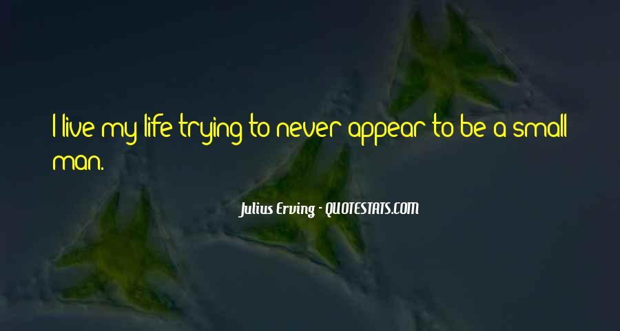 Julius Erving Quotes #1785910