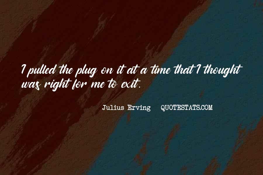 Julius Erving Quotes #254485