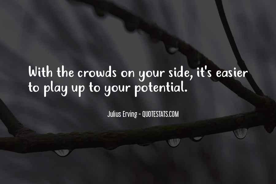 Julius Erving Quotes #335361