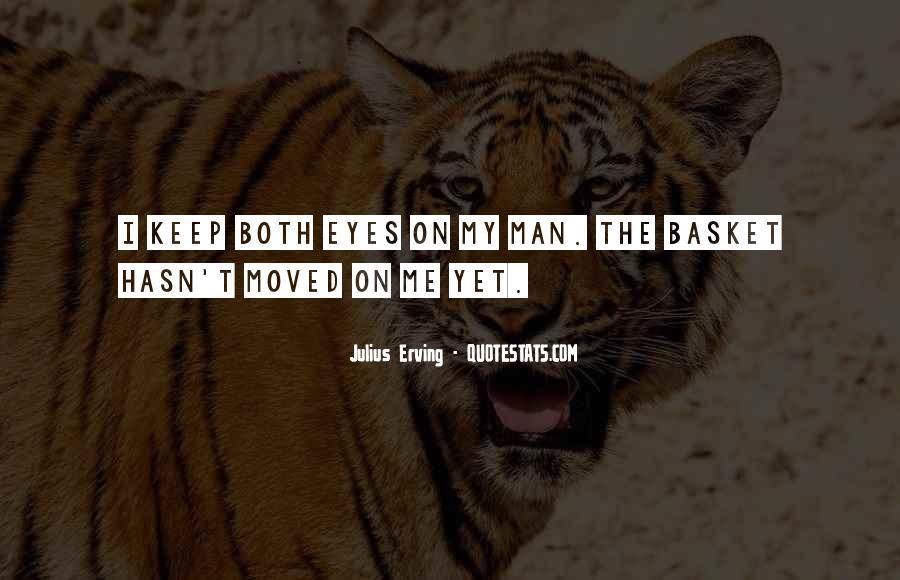 Julius Erving Quotes #472613