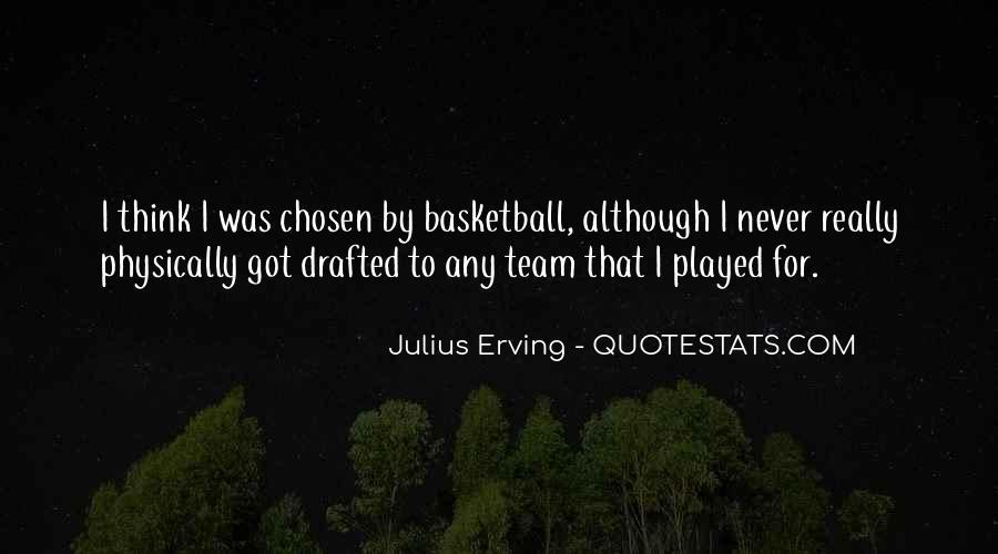 Julius Erving Quotes #487839