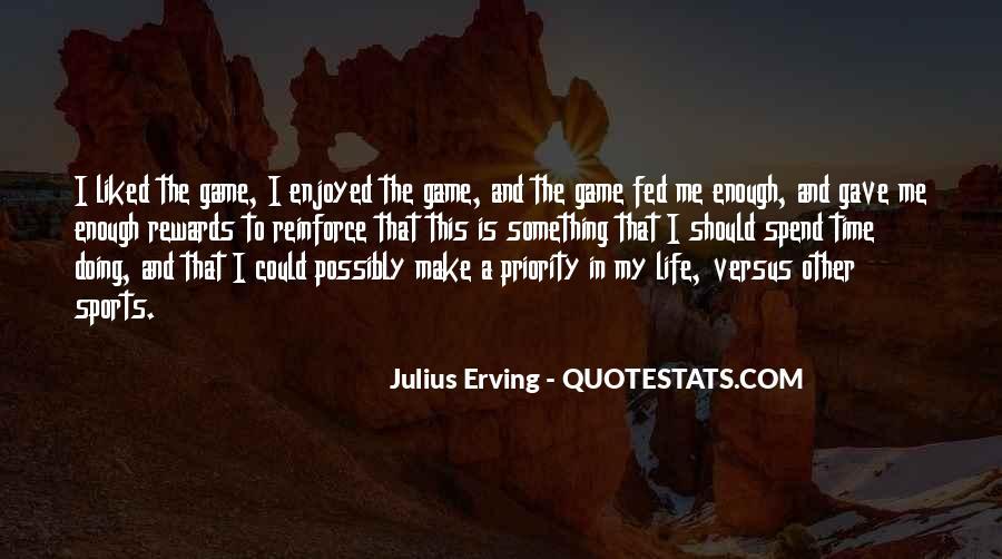 Julius Erving Quotes #55045