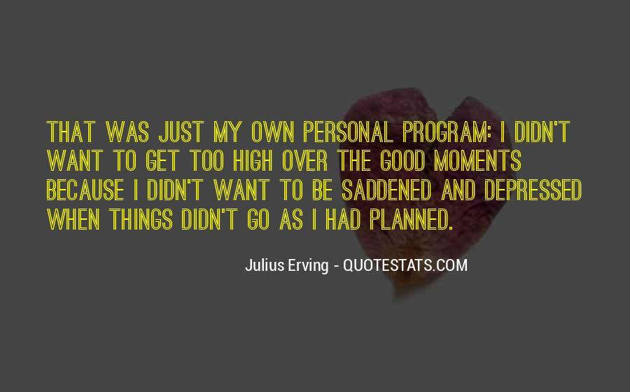 Julius Erving Quotes #661542