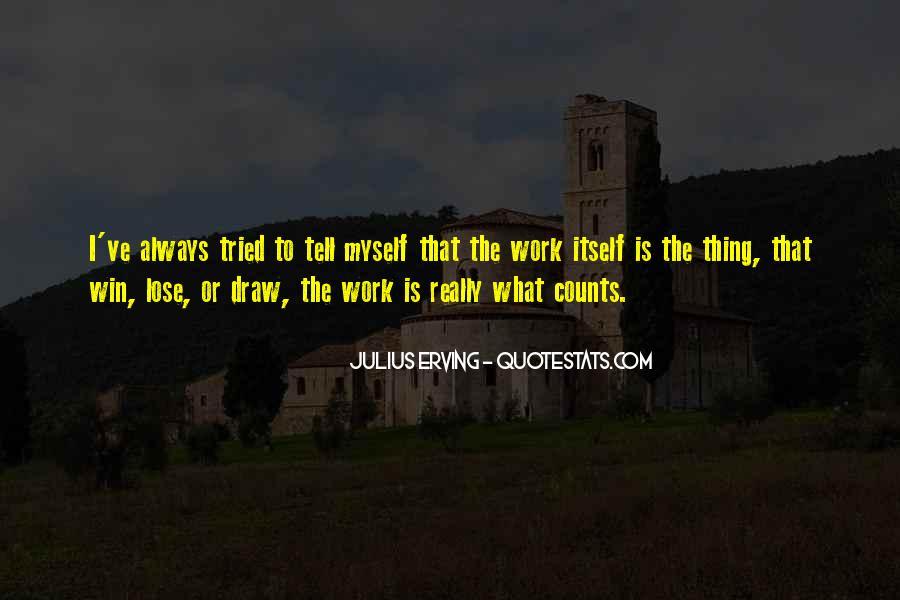 Julius Erving Quotes #831804