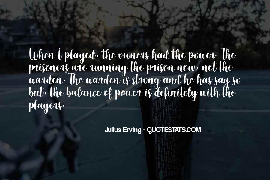 Julius Erving Quotes #925529