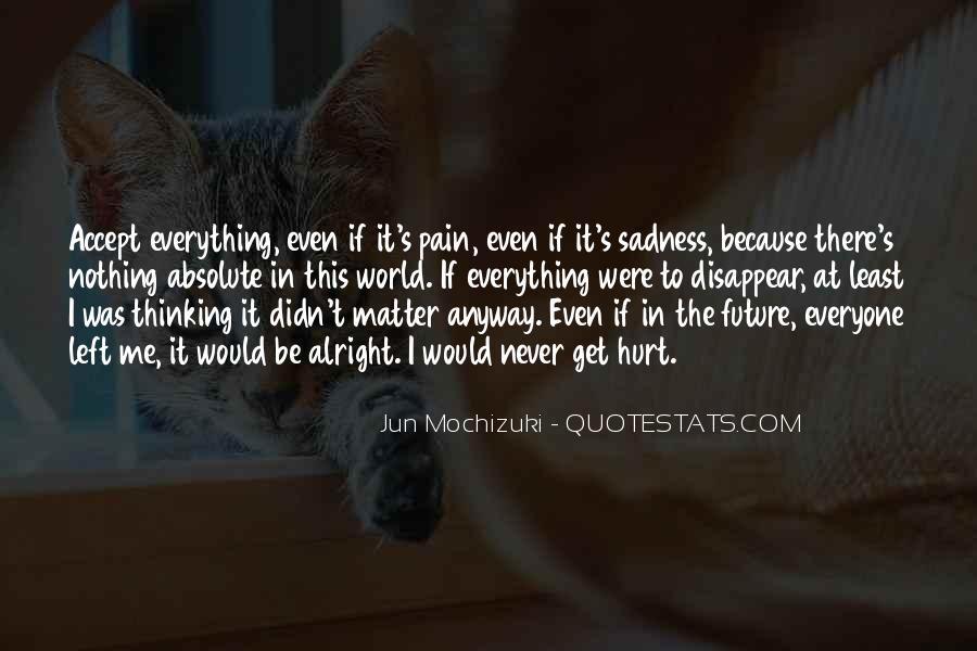 Jun Mochizuki Quotes #1543634
