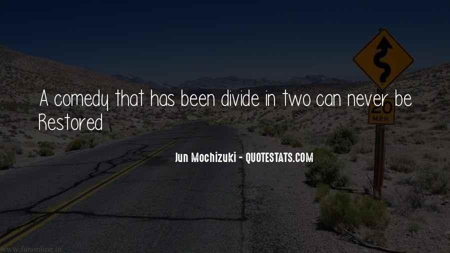 Jun Mochizuki Quotes #595714