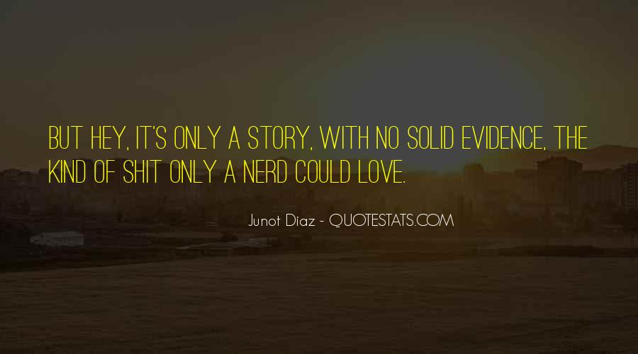 Junot Diaz Quotes #108118