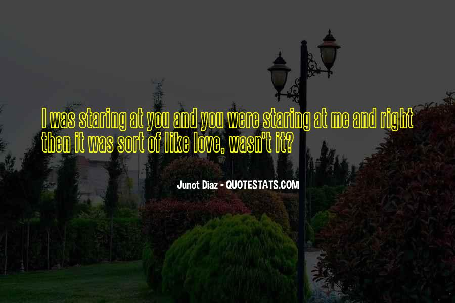 Junot Diaz Quotes #1110742
