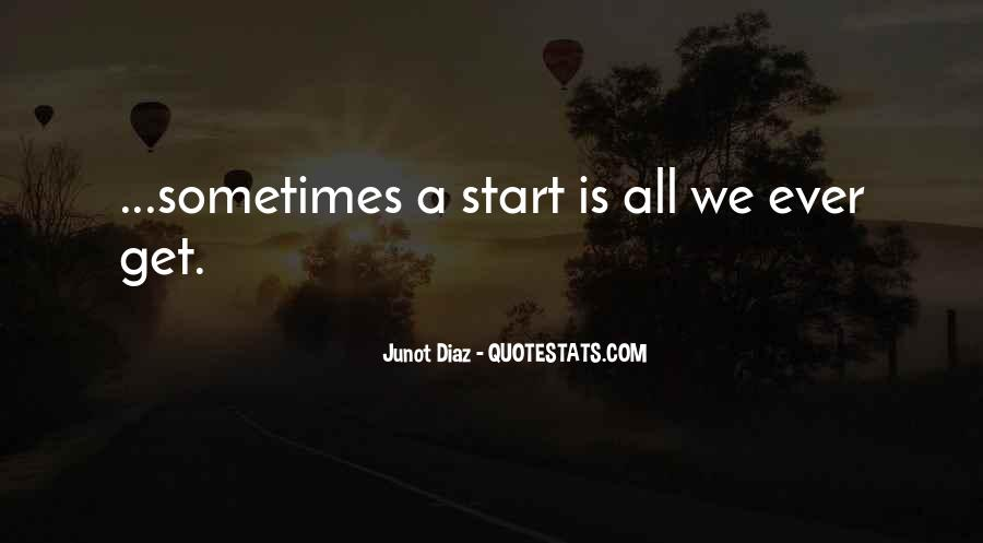 Junot Diaz Quotes #1292829