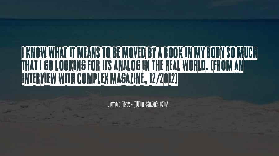 Junot Diaz Quotes #1362997
