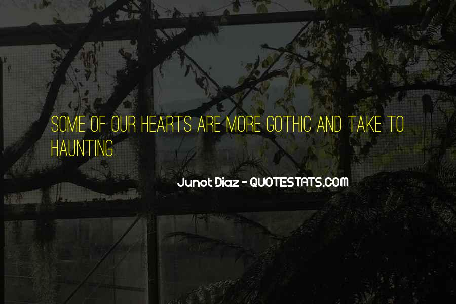 Junot Diaz Quotes #1475726