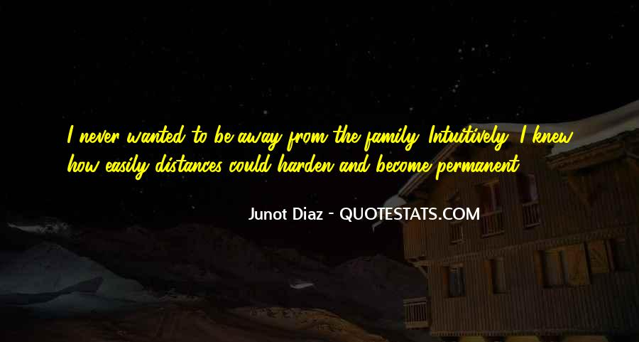 Junot Diaz Quotes #1480278