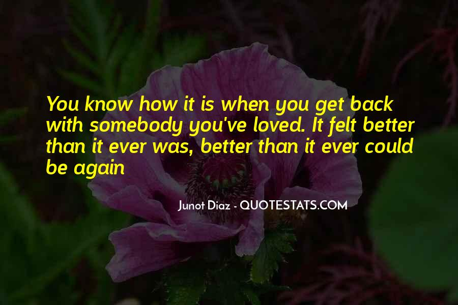 Junot Diaz Quotes #1812904