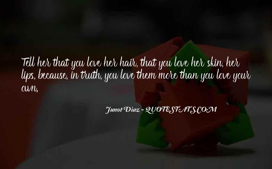 Junot Diaz Quotes #203829