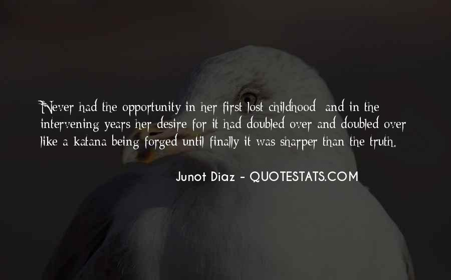 Junot Diaz Quotes #30385