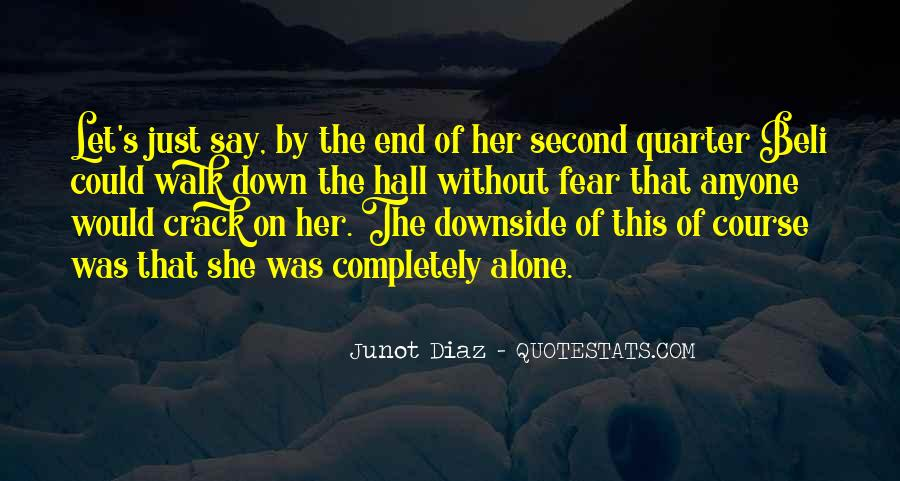 Junot Diaz Quotes #474956
