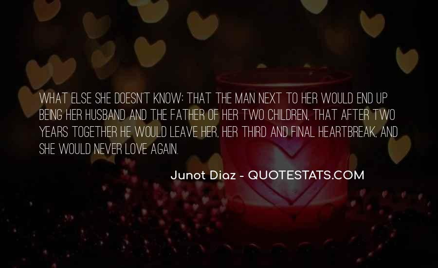 Junot Diaz Quotes #76389