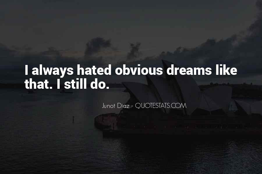 Junot Diaz Quotes #764141