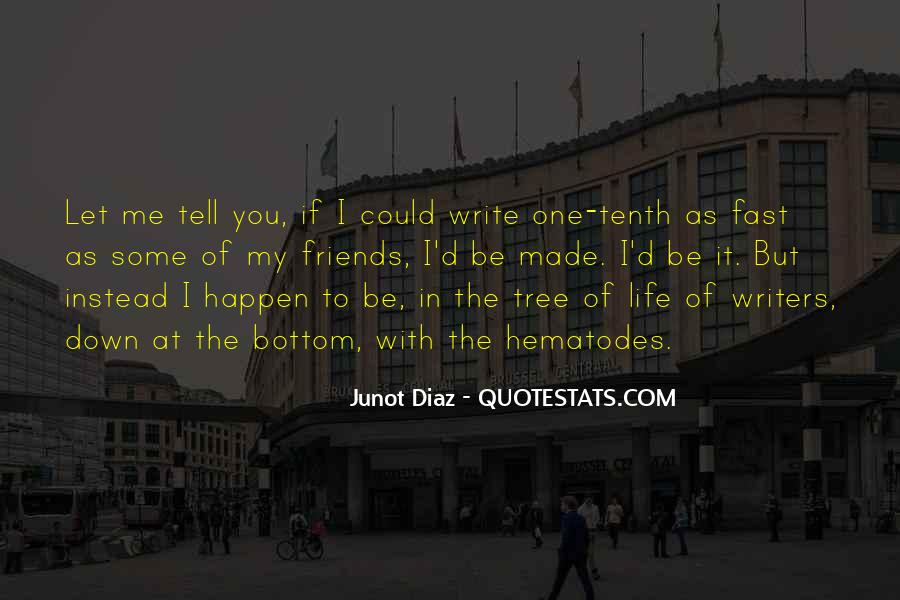 Junot Diaz Quotes #828422