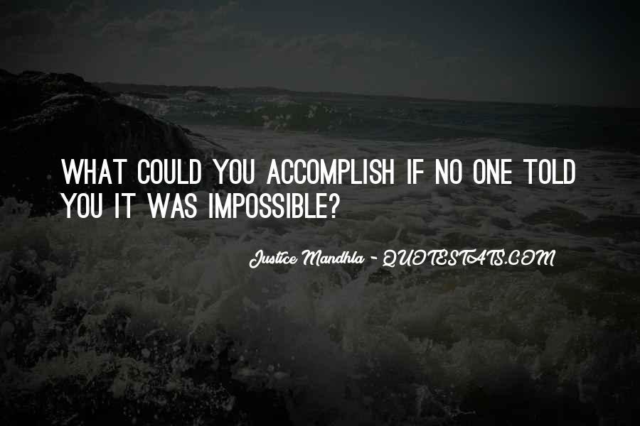 Justice Mandhla Quotes #1367356