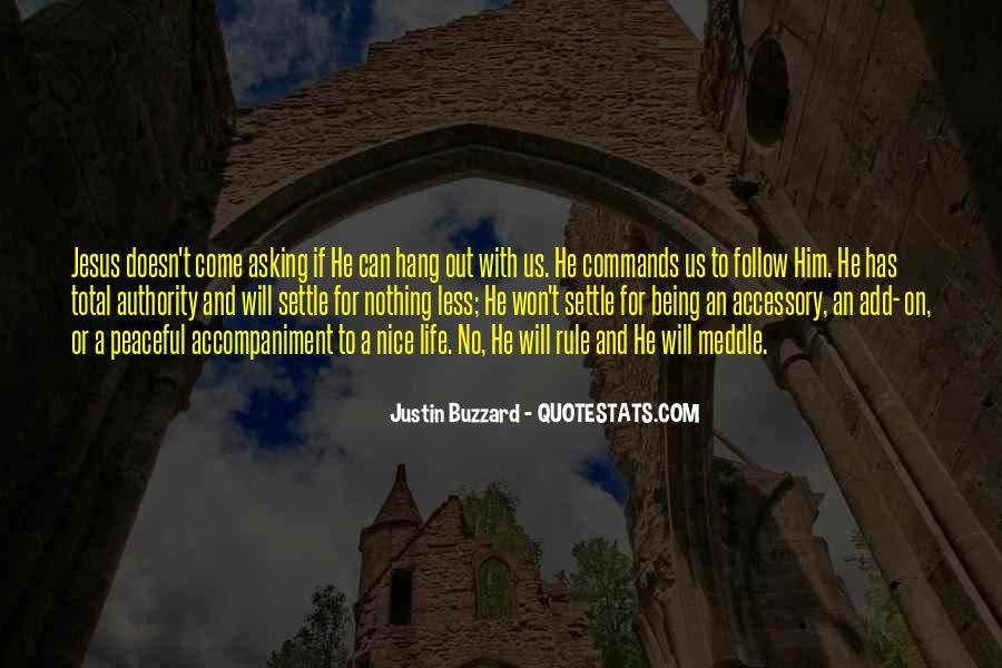 Justin Buzzard Quotes #576409