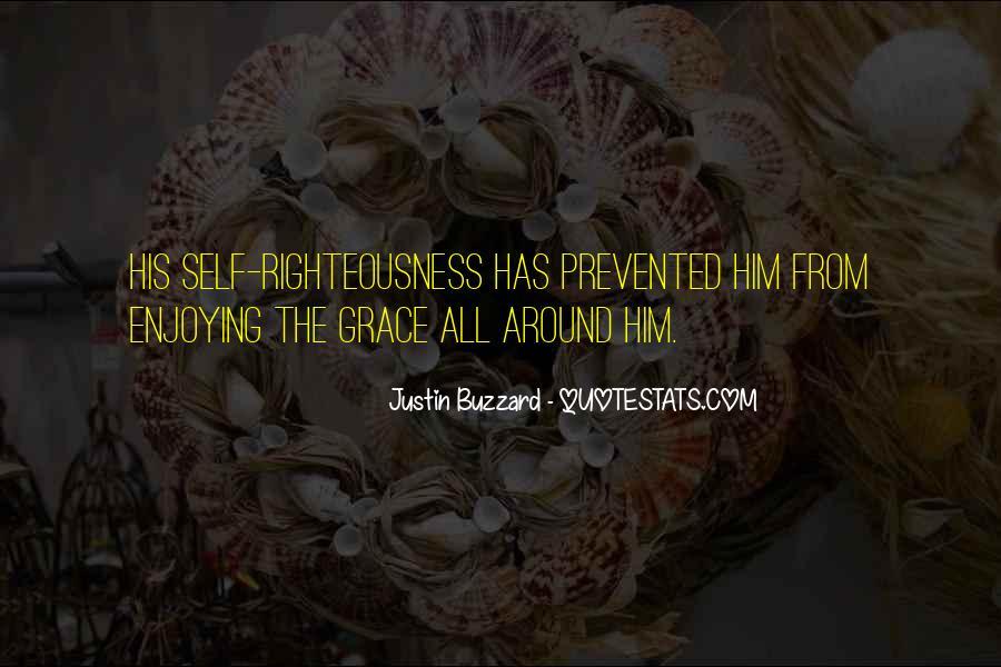 Justin Buzzard Quotes #667325