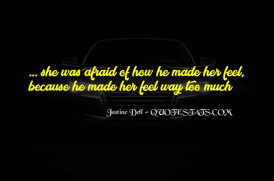 Justine Dell Quotes #1545720
