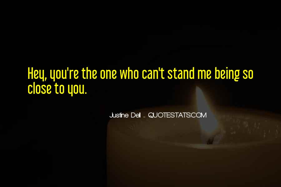 Justine Dell Quotes #1706304