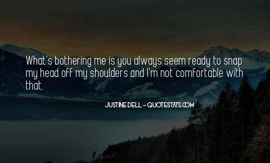 Justine Dell Quotes #444181