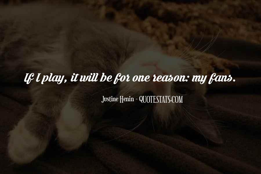 Justine Henin Quotes #1571166