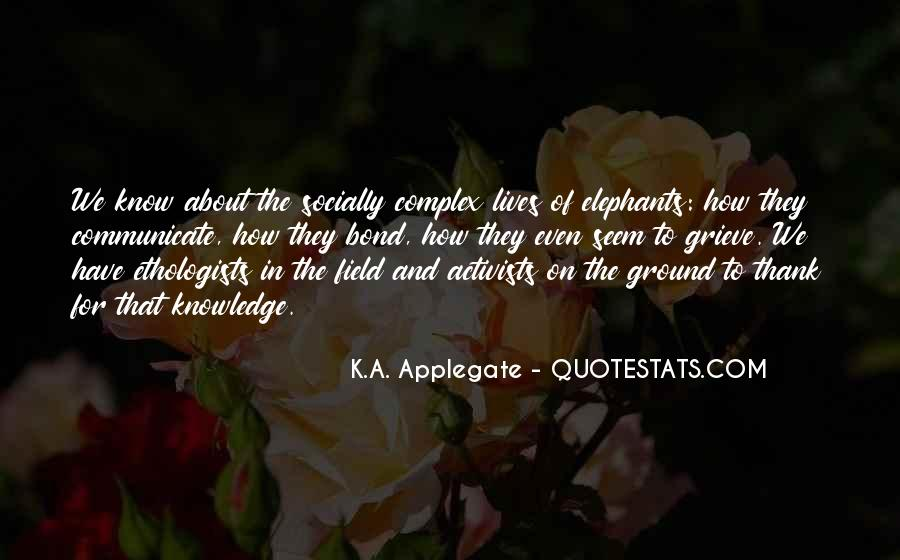 K.A. Applegate Quotes #486294