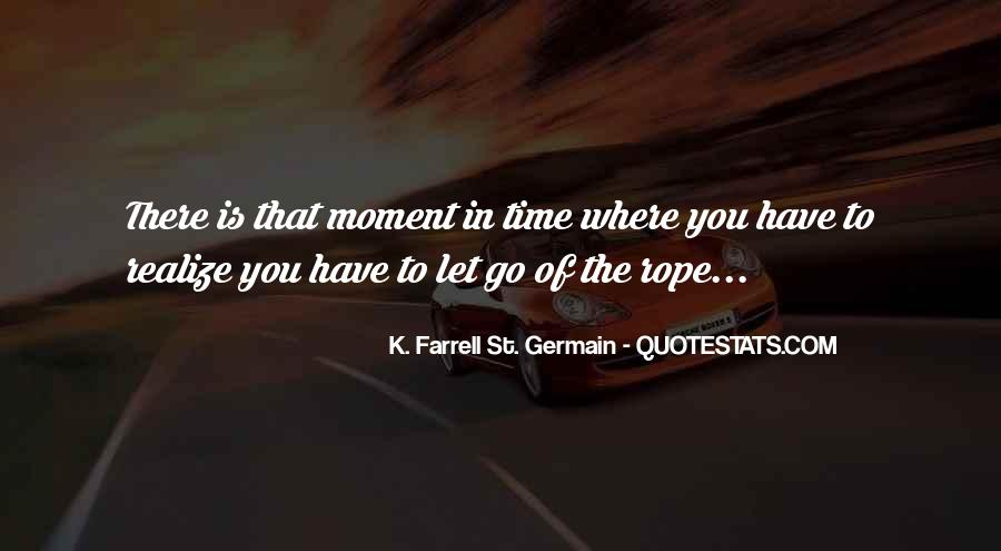 K. Farrell St. Germain Quotes #1194579