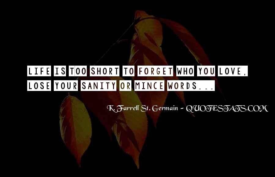 K. Farrell St. Germain Quotes #1685587