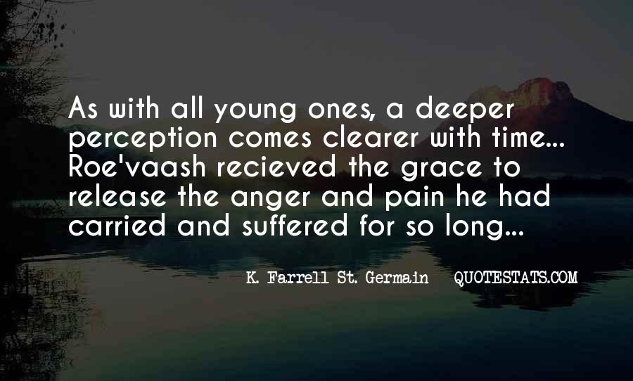 K. Farrell St. Germain Quotes #1686775