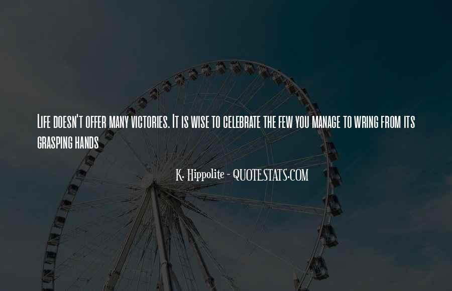 K. Hippolite Quotes #1551323