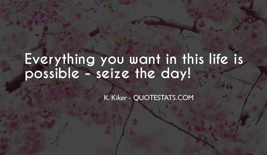 K. Kiker Quotes #1800239