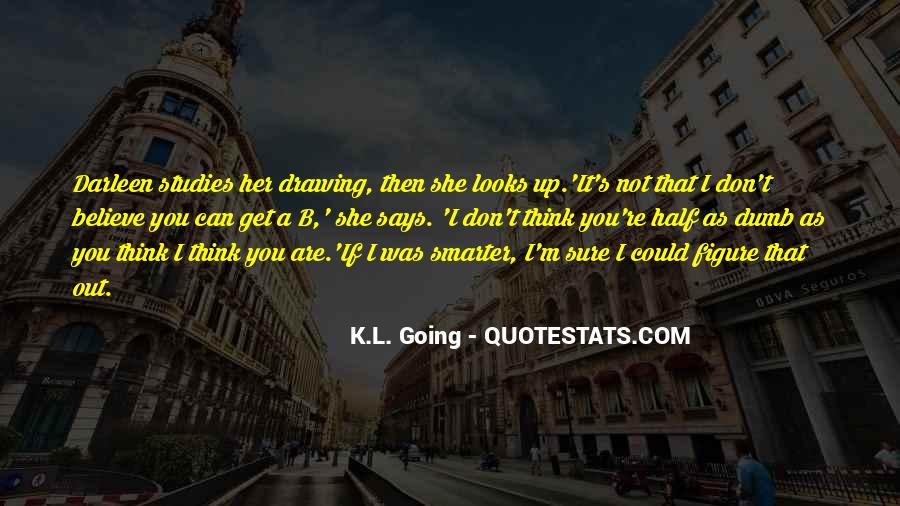 K.L. Going Quotes #1647352