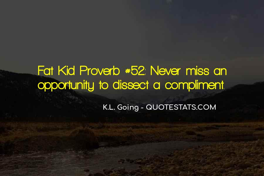 K.L. Going Quotes #941440