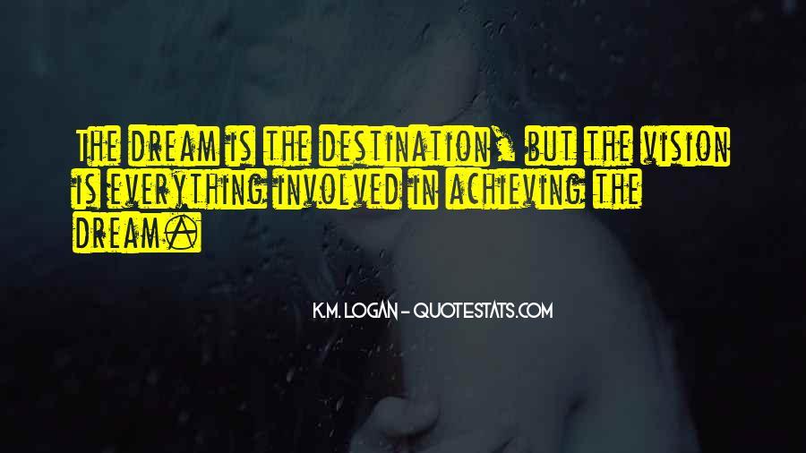 K.M. Logan Quotes #1203170